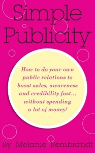 Simple Publicity by Melanie Rembrandt